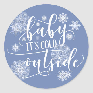 Baby it's Cold Outside Christmas Stickers