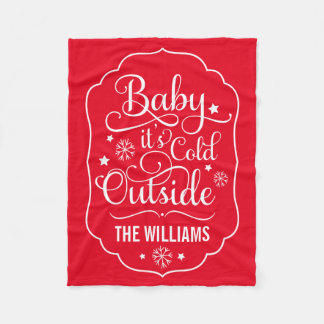 Baby it's Cold Outside | Custom Color Fleece Blanket