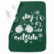 Baby its cold outside cute mittens winter baby blanket