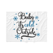 baby its cold outside fleece blanket