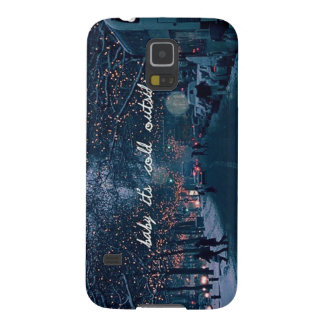 baby its cold outside galaxy s5 cover