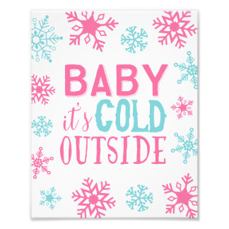 Baby It's Cold Outside Girly Holiday Art Print Photo Print