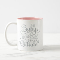 Baby It's Cold Outside | Gray Script Holiday Two-Tone Coffee Mug