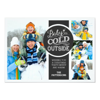 Baby it's Cold Outside Holiday 4 Photo Flat Card
