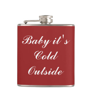 Baby it's Cold Outside Holiday Flask