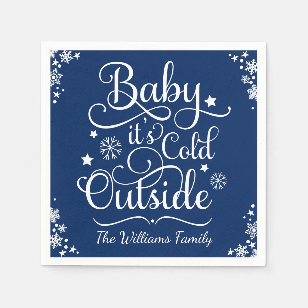 Baby It's Cold Outside | Holiday Napkins