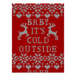 Baby It's Cold Outside Knitting Sweater Red Poster