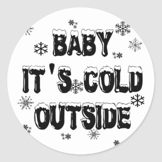 Baby It's Cold Outside Merchandise Stickers