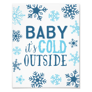 Baby It's Cold Outside Snowflake Holiday Art Print Photo Print