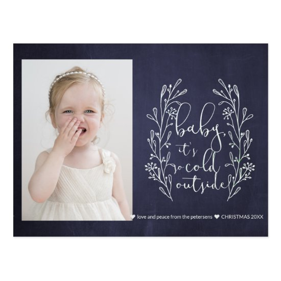 Baby It's Cold Outside Snowflakes Navy White Photo Postcard
