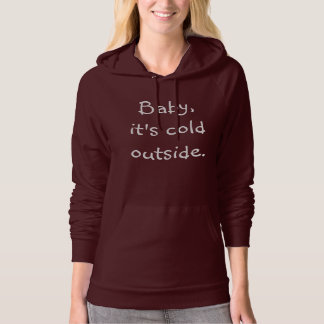 Baby, it's cold outside Sweater