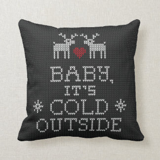 Baby It's Cold Outside Sweater Knit Black Pillow