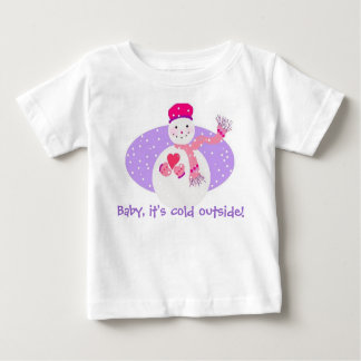 Baby, it's cold outside! tee shirts