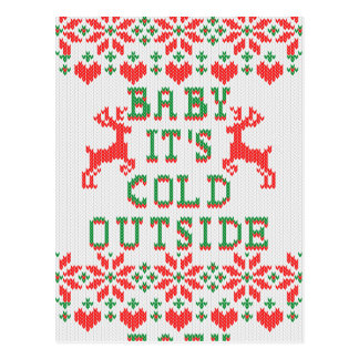 Baby It's Cold Outside Ugly Sweater Style Postcard