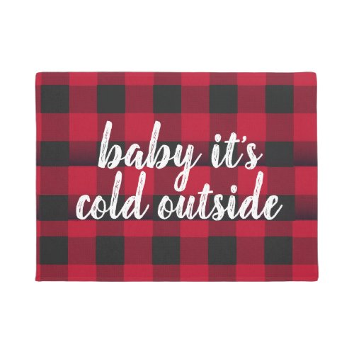 Baby it's Cold Outside Welcome Mat