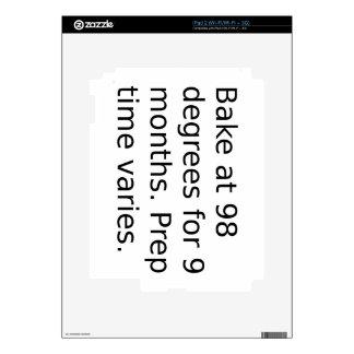 Baby Joke - Bake At 98 Degrees. Prep Time Varies. Skin For The iPad 2