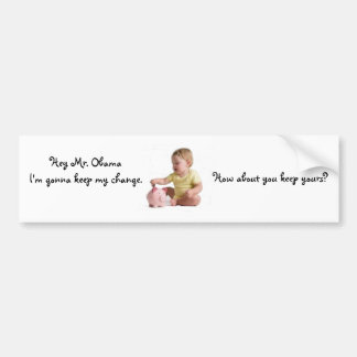 Baby keeping change bumper stickers