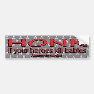 baby killers bumper stickers