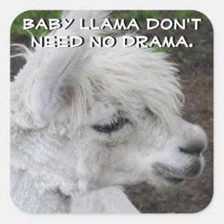 Baby Llama Don't Need No Drama Square Sticker