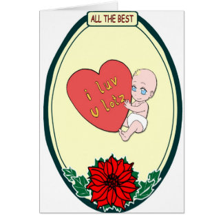Baby love, ALl the Best Card