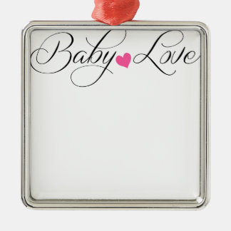 BABY LOVE.png Metal Ornament