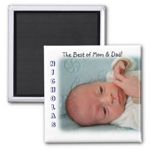 Baby Magnet Best of Mom & Dad! magnets Nicholas