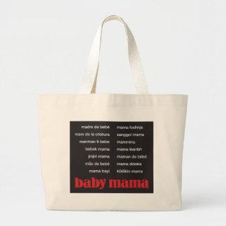 """Baby Mama"" (in 15 languages) Carryall Jumbo Tote Bag"