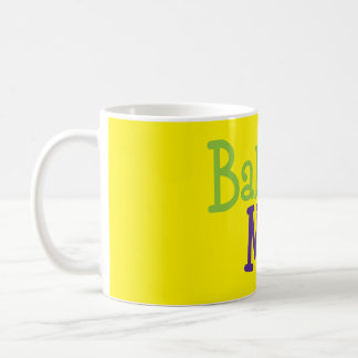 """Baby Mama"" Mug"