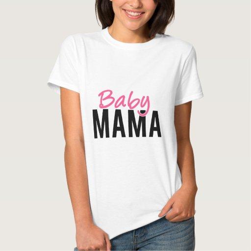 Baby Mama Tee Shirt