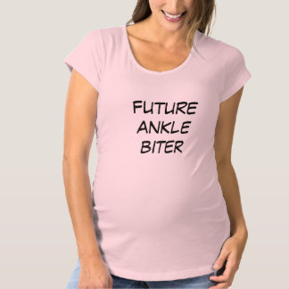 BABY MATERNITY FUTURE ANKLE BITER Tees