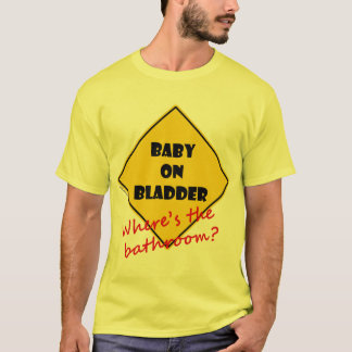 Baby on Bladder T-Shirt