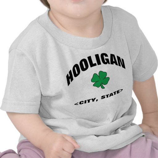 Baby Personalized Irish Hooligan T Shirt T Shirt Zazzle