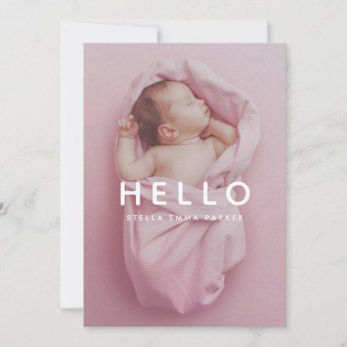 Baby Photo Simple Overlay Hello Birth Announcement