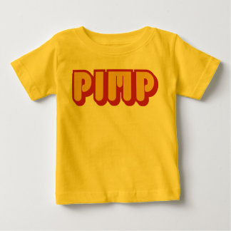 Baby Pimp Baby T-Shirt