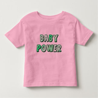 Baby Power in Green Letters Toddler T-shirt