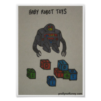 Baby Robot Toys Poster