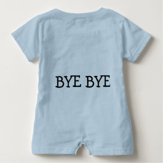"Baby Romper "" hello, bye bye."""