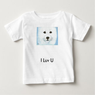 Baby Seal I Luv U Baby T-Shirt