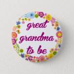 """Baby Shower Badge - Great Grandma to be Pinback Button<br><div class=""""desc"""">Baby Shower Badge - Great Grandma to be</div>"""