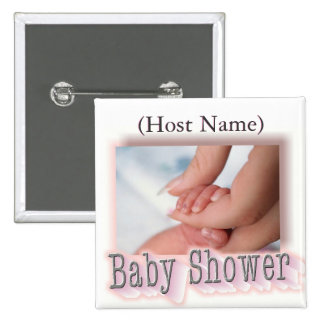 Baby Shower Button Pin, (Host Name),