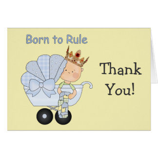Baby Shower for the Prince+Born to Rule! Card