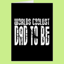 Baby Shower Gifts 4 Dads Worlds Coolest Dad to Be Card