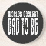 Baby Shower Gifts 4 Dads Worlds Coolest Dad to Be Coasters