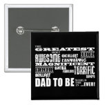 Baby Shower Greatest Best Future Fathers Dad to Be 2 Inch Square Button