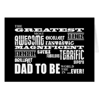 Baby Shower Greatest Best Future Fathers Dad to Be Card
