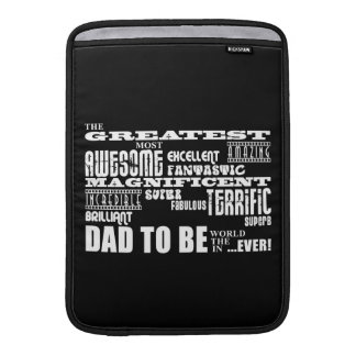 Baby Shower Greatest Best Future Fathers Dad to Be MacBook Air Sleeve