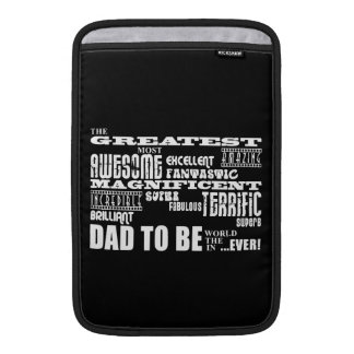 Baby Shower Greatest Best Future Fathers Dad to Be MacBook Air Sleeves