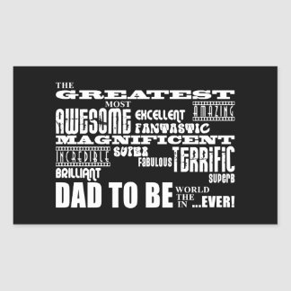 Baby Shower Greatest Best Future Fathers Dad to Be Rectangular Sticker
