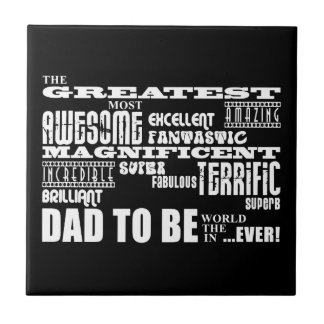 Baby Shower Greatest Best Future Fathers Dad to Be Tile