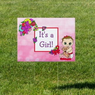 Baby Shower is Here and It's a Girl Double Sided Sign